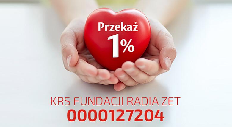 Przekaż 1 procent Fundacji Radia ZET, KRS 0000127204